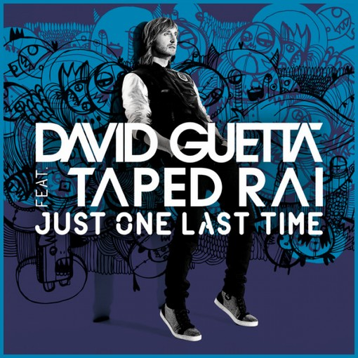 David-Guetta-ft-Taped-Rai-Just-One-Last-Time