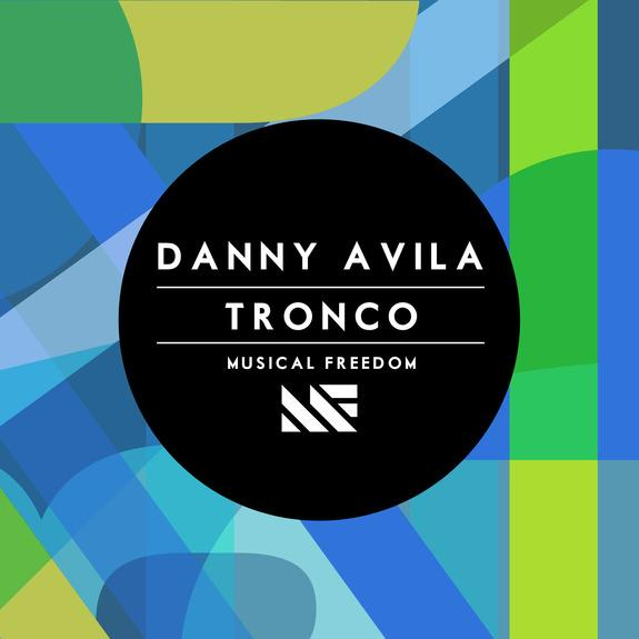 Danny Avila Tronco Musical Freedom_raannt