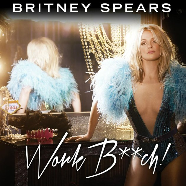 britney spears work bitch official video_raannt