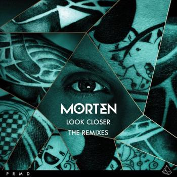 morton look closer the remixes_raannt