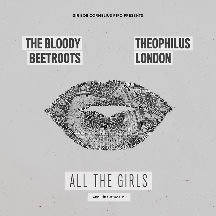 the blood beetroots theophilus london all the girls_raannt