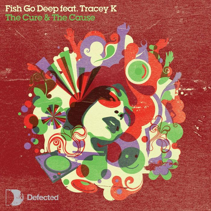 fish go deep feat tracey k the cure & the cause sexy 2013_raannt