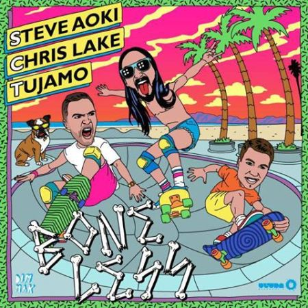 steve aoki chris lake tujamo boneless_raannt