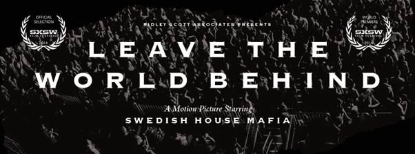 swedish house mafia leave the world behind_raannt