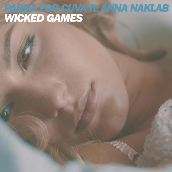 wicked games parra cuva anna naklab_raannt