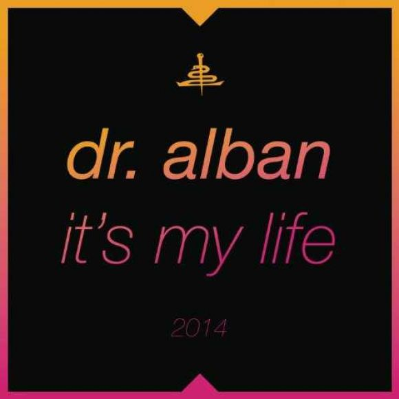 dr alban it's my life 2014_raannt