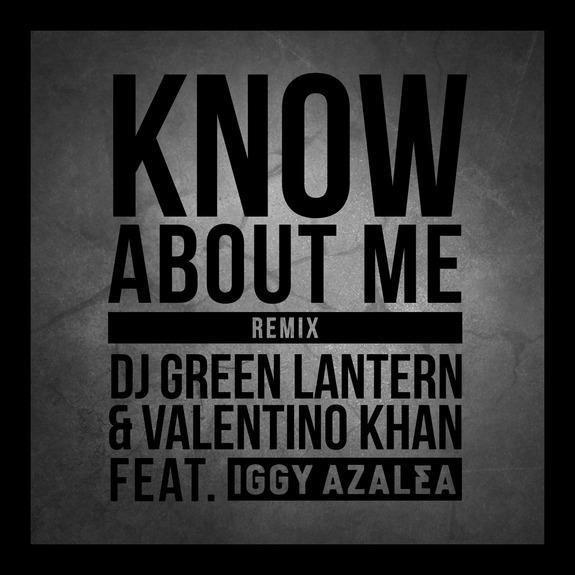 know about me green lantern valentino khan iggy azalea_raannt
