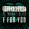 disclosure f is for you mary j blige official_raannt