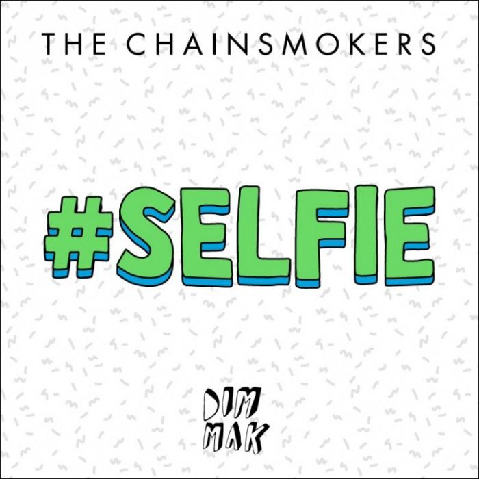 the chainsmokers official video #selfie selfie_raannt