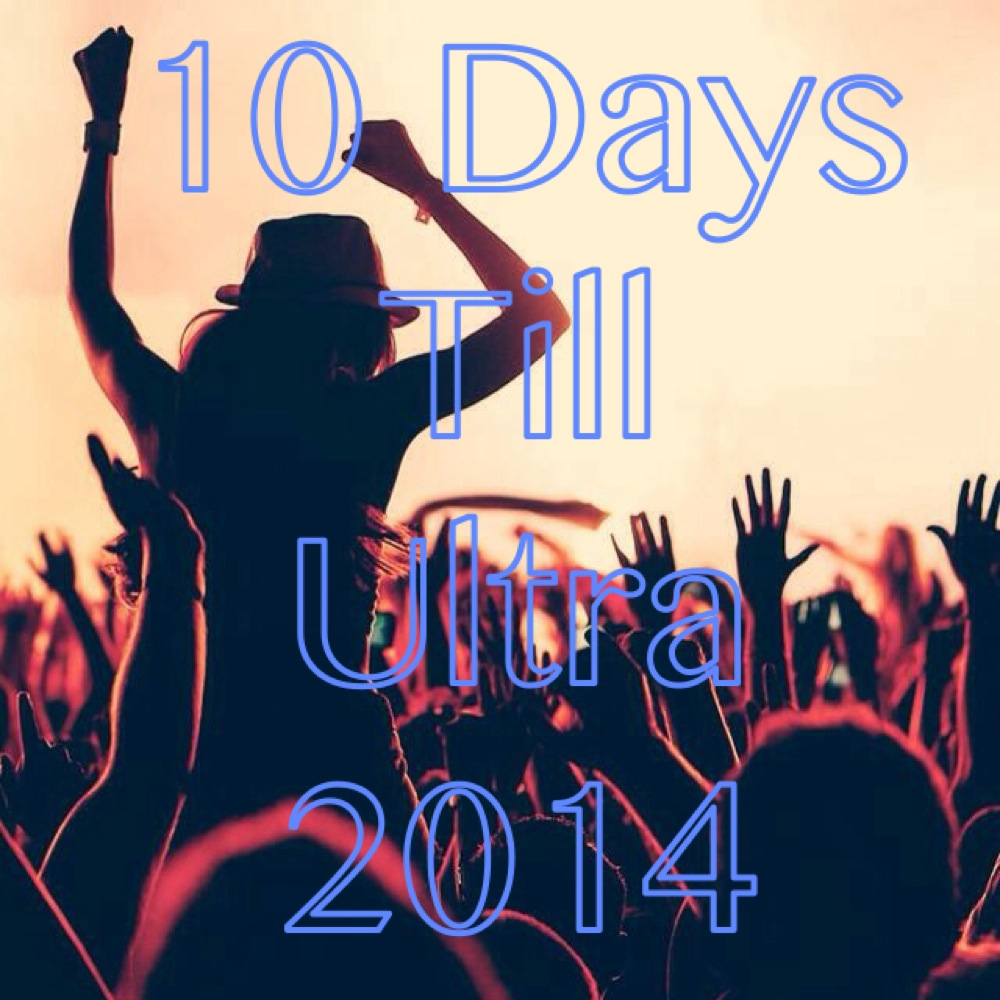 ultra music festival 10 days_raannt