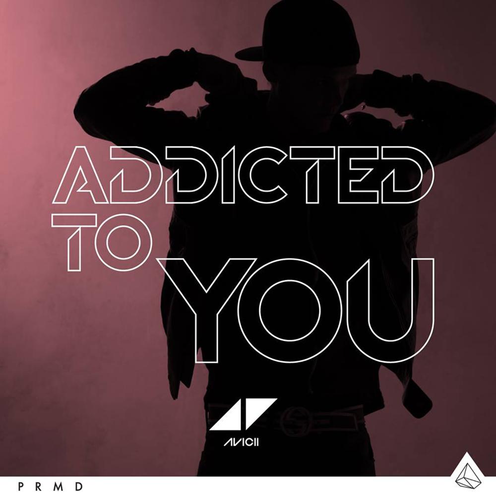 avicii addicted to you_raannt