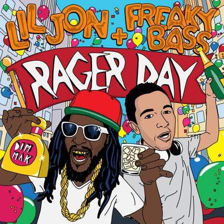 lil jon freakly bass rager day official_raannt