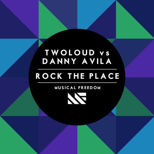 twoloud danny avila rock the place official_raannt