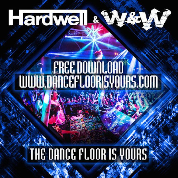 hardwell w&w the dancefloor is yours free download_raannt