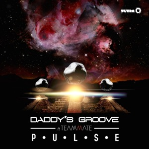 daddy's groove teammate pulse official_raannt