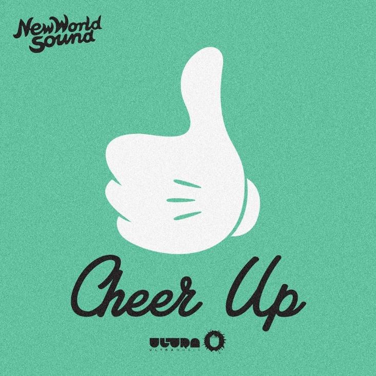 new world sound cheer up edm_raannt