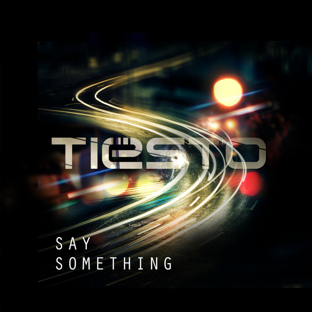 tiesto say something official_raannt