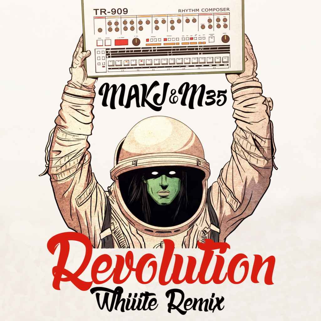 MAKJ & M35 - Revolution (Whiiite's Future1hundred Remix) Free Music Friday