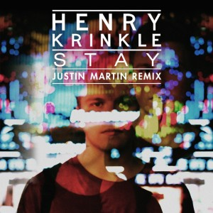 henry krinkle stay justin martin_raannt