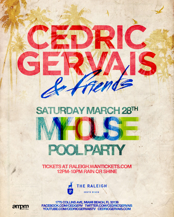 Cedric Gervais & Friends Miami Pool Party March 28‏