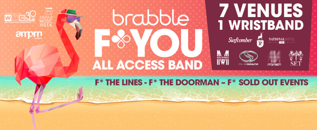 Brabble F*** You All Access Band to Miami Music Week