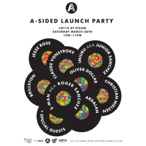A-Sided Launch Party on LOT14 at STEAM