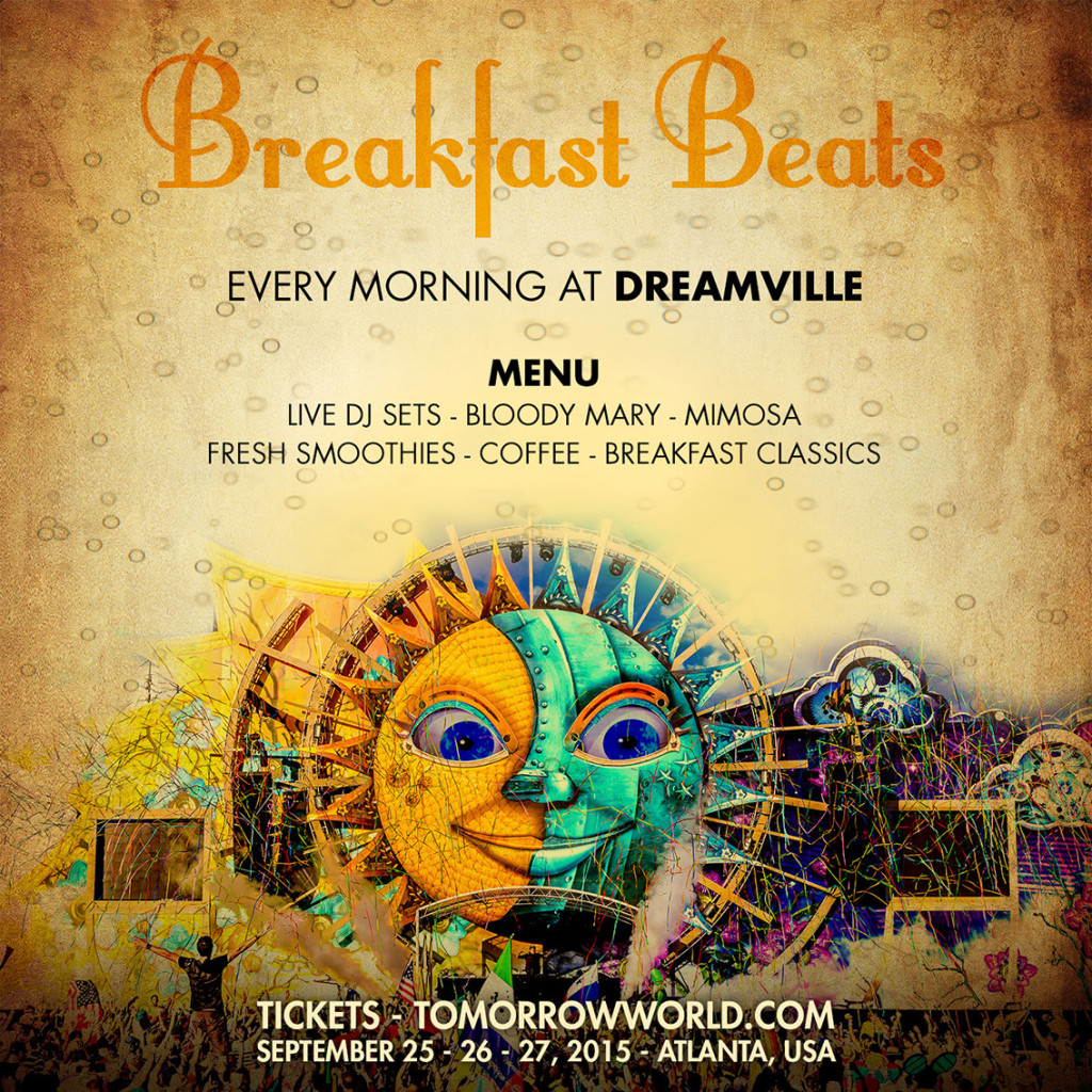 TomorrowWorld Announces Breakfast Beats In DreamVille