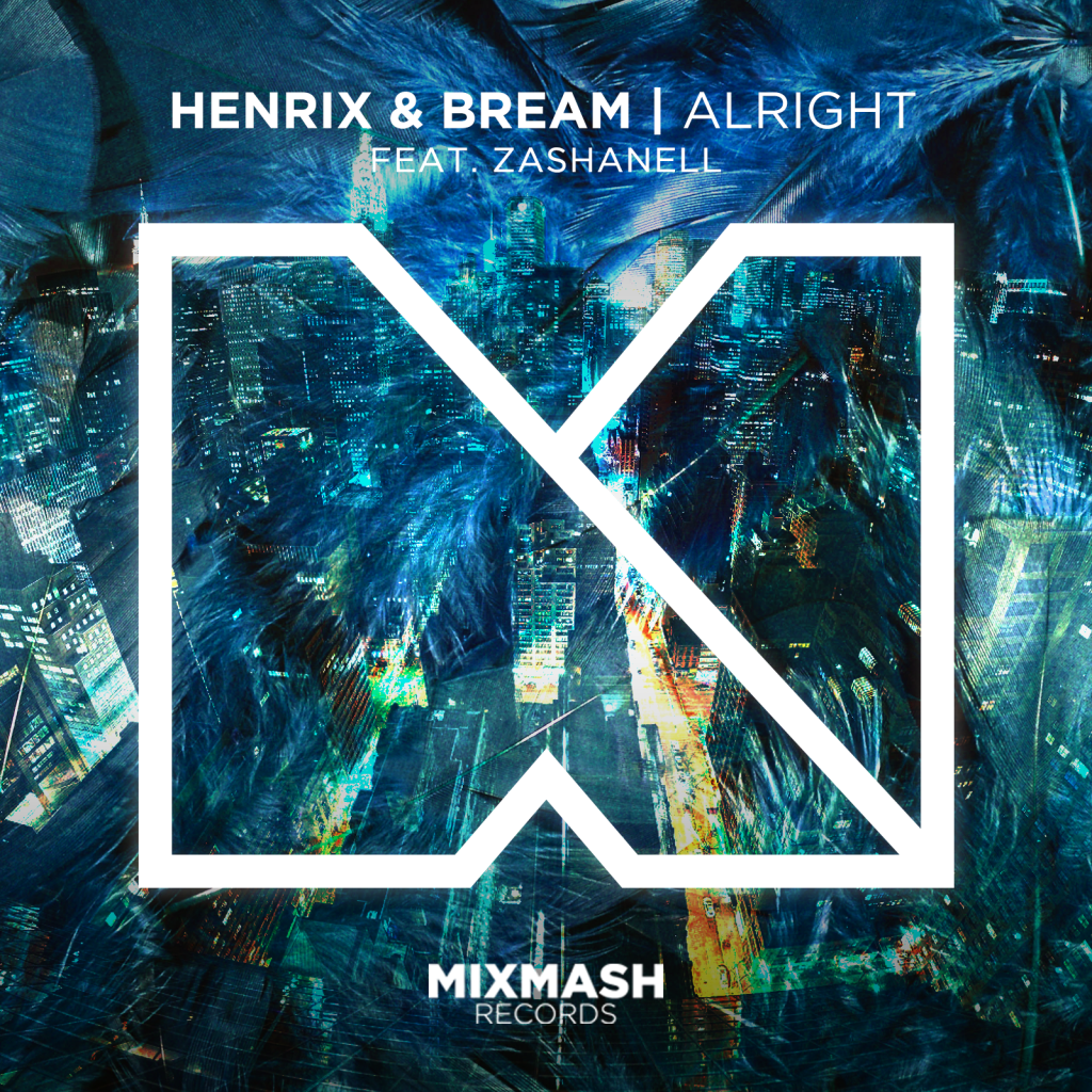 Alright by Henrix & Bream Feat. Zashanell
