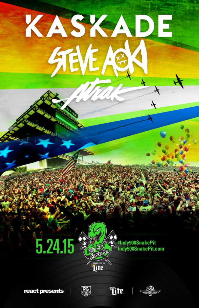 Kaskade Steve Aoki A-trak  Sunday May 24th at the Indy 500's Snake Pit