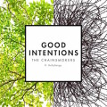 The Chainsmokers 'Good Intentions Ft. BullySongs'