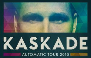 KASKADE Automatic tour 2015 raannt