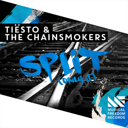 "Tiësto & The Chainsmokers ""Split (Only U)"" Out on Musical Freedom"