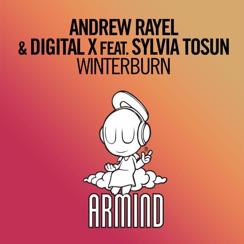 "Andrew Rayel & Digital X feat. Sylvia Tosun, ""Winterburn"" (Armind)"