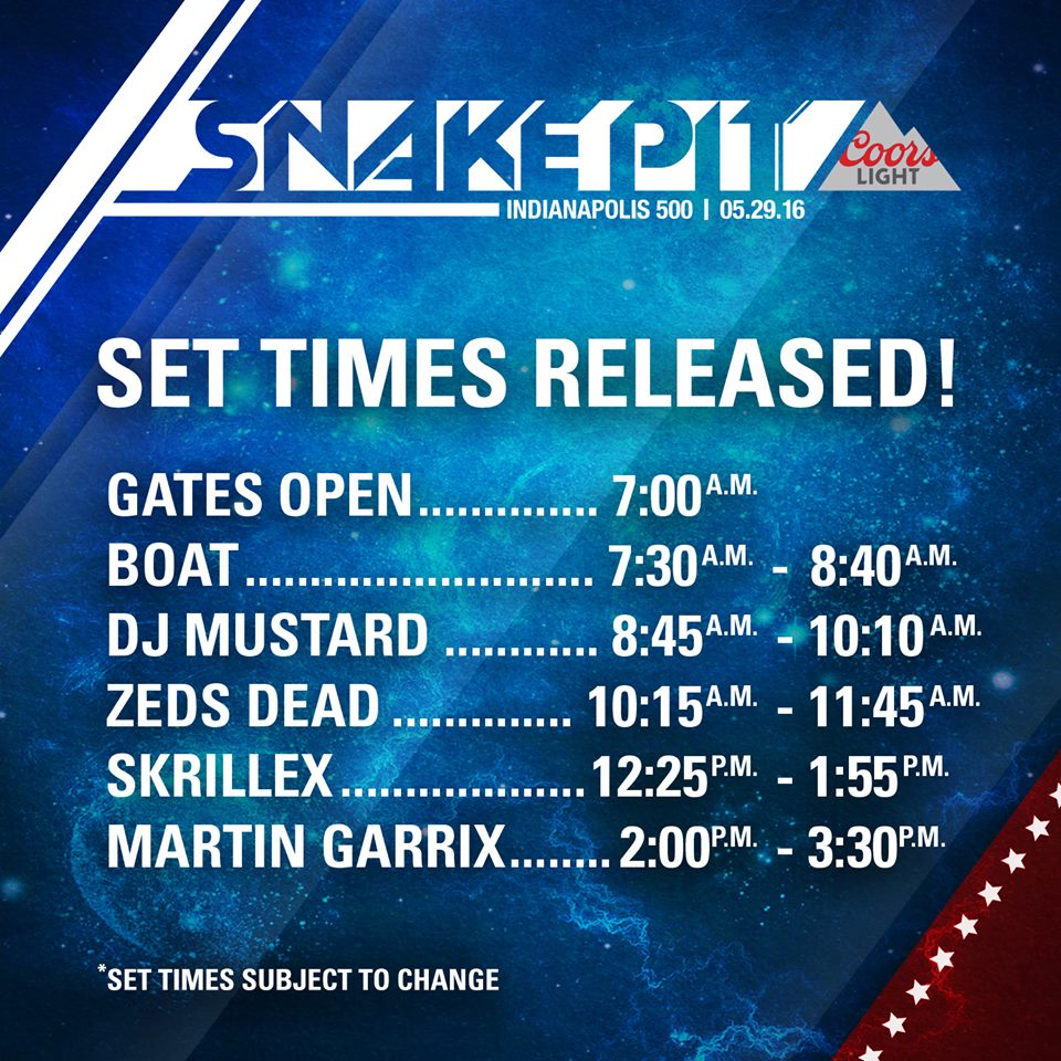 2016 Indy 500 Snake Pit by Coors Light set times!