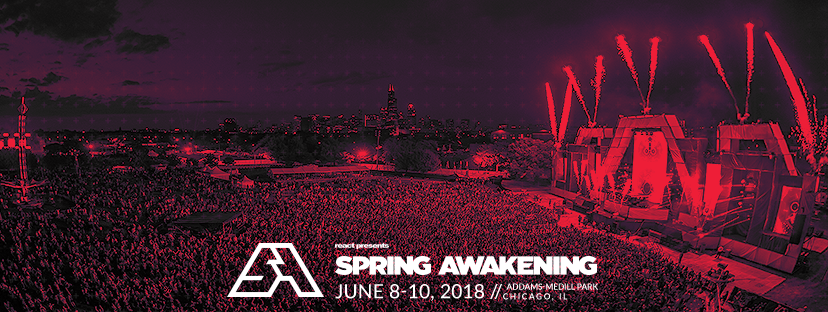 Spring Awakening Music Festival 2018 Ticket Sale Chicago, IL June 8th-10th 2018