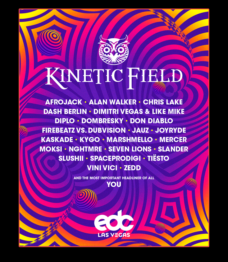 Enjoy the exclusive side of EDC! For the first time ever, our bottle service packages will be available at kineticFIELD, neonGARDEN, circuitGROUNDS, and quantumVALLEY. Our premier viewing decks offer prime stage views and private table service for you and your friends. Your Bottle Service wristband provides additional access to all GA and VIP areas within the festival. All members of your party must be 21+ and provide valid photo ID at check-in.