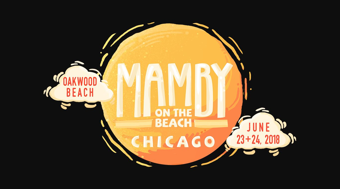 Mamby On The Beach, happening June 23 and 24, 2018 at Oakwood Beach, is Chicago's only summer beach music festival on Lake Michigan, yielding a majestic experience unlike anything else in the city. The two-day event stands as an all-inclusive patchwork of diverse performances with artists representing every genre in the music spectrum all the way to its most central pillars.  The goal of Mamby extends beyond simply curating a unique lineup of musical djs, performers and artists, as it strives to preserve and celebrate the rich history of Chicago while immersing concertgoers in the its unparalleled beauty and summertime sensations. For attendees who want to take a dip in the lake, a barefoot stroll through the sand, or a musical romp alongside the festival's exhilarated fans, Mamby provides the perfect, sun-soaked getaway. Don't forget to take a break from the music with our complimentary yoga, volleyball, wellness sessions, tarot card readings, beautification stations, live art and much more.