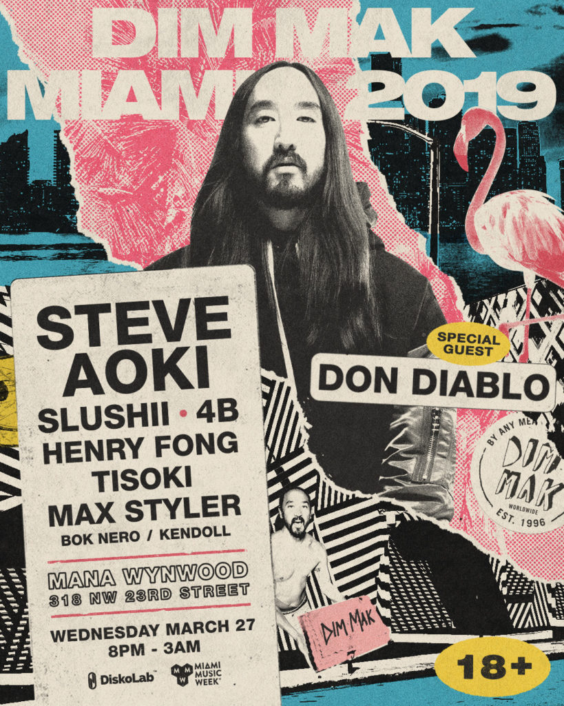 DIM MAK MIAMI 2019 Wednesday, March 27 8:00 PM – 3:00 AM