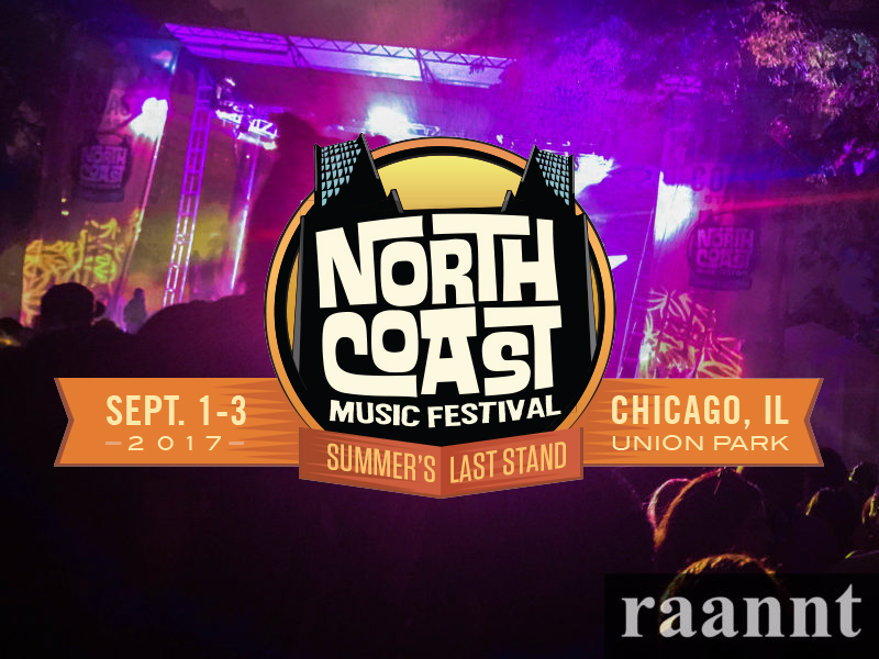 North Coast Music Festival 2017 Labor Day Weekend Chicago Union Park September 1 2 3 Friday Saturday Sunday photos by Alex Paredes from raannt