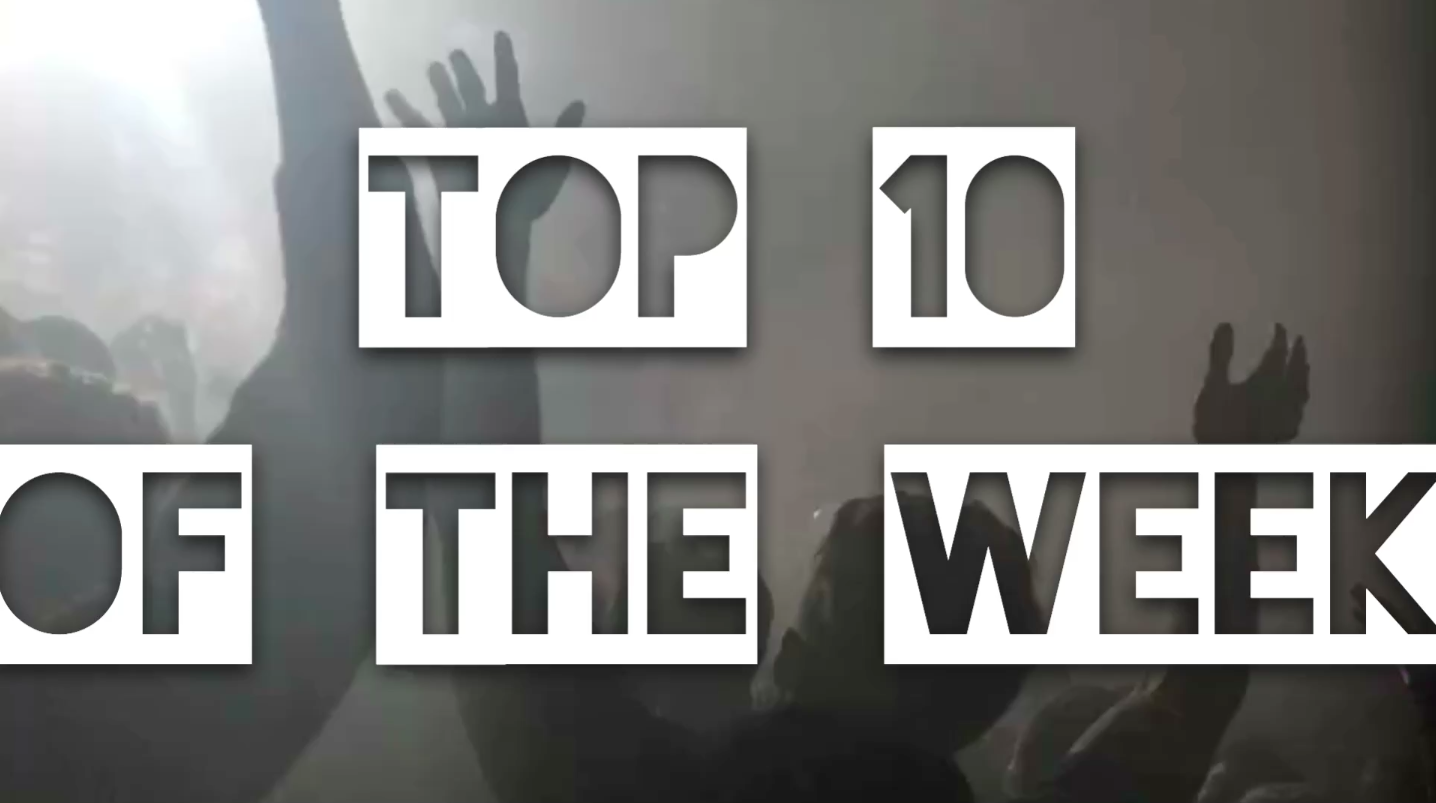 Top 10 songs of the week Electronic Dance Music Songs perfect for working out going out making love and having fun